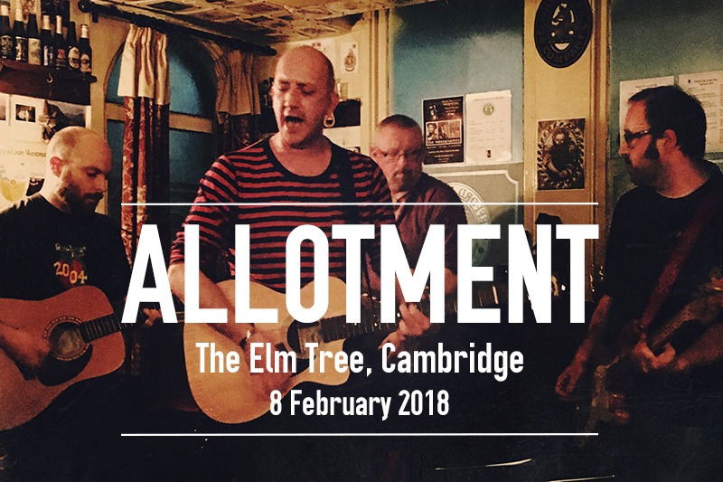 Allotment-Cambridge-The-Elm-Tree-Folk-Band-8-February-2018