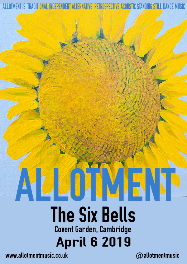 Allotment Folk | The Six Bells | Cambridge